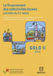 GOLD II - Le financement des collectivités locales - Les défis du 21ème siècle - IIe Rapport mondial sur la Décentralisation et la Démocratie