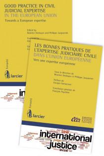 Les bonnes pratiques de l'expertise judiciaire civile dans l'Union européenne / Good practice in civil judicial expertise in the European Union