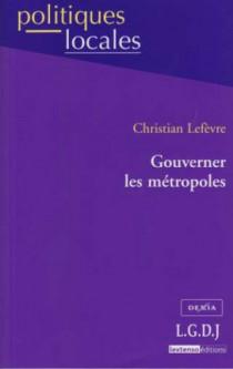 Gouverner les métropoles