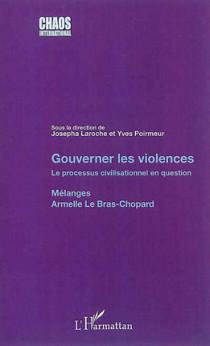 Gouverner les violences : le processus civilisationnel en question