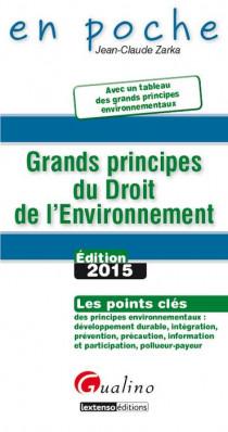 [EBOOK] Grands principes du droit de l'environnement 2015