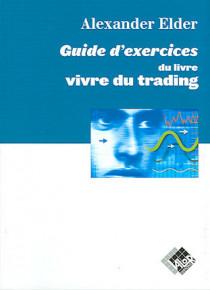 Guide d'exercices du livre vivre du trading