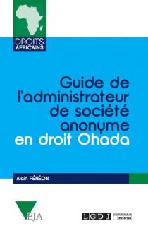 Guide de l'administrateur de société anonyme en droit OHADA