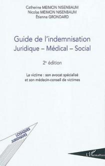 Guide de l'indemnisation juridique-médical-social