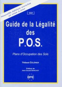 Guide de la légalité des POS (Plans d'occupation des Sols)