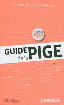 Guide de la pige 2011-2012