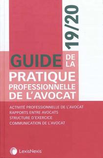 Guide de la pratique professionnelle de l'avocat 2019-2020