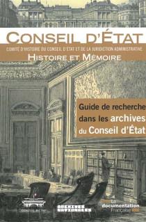 Guide de recherche dans les archives du Conseil d'État