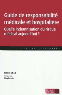 Guide de responsabilité médicale et hospitalière