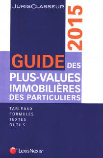 Guide des plus-values immobilières des particuliers 2015