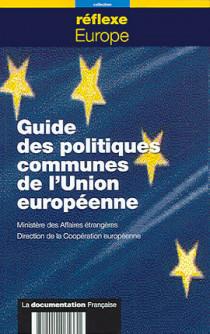 Guide des politiques communes de l'Union européenne