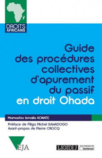 [EBOOK] Guide des procédures collectives d'apurement du passif en droit Ohada