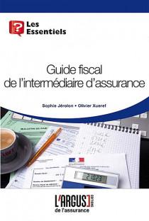 Guide fiscal de l'intermédiaire d'assurance