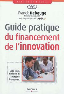 Guide pratique de financement de l'innovation