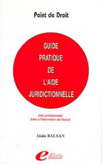 Guide pratique de l'aide juridictionnelle