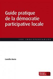 Guide pratique de la démocratie participative locale