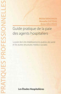 Guide pratique de la paie des agents hospitaliers