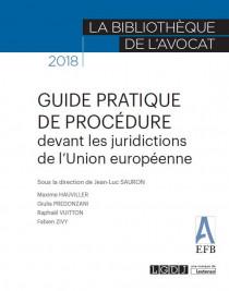 Guide pratique de procédure devant les juridictions de l'union européenne
