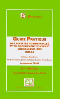 Guide pratique des sociétés commerciales et du groupement d'intérêt économique (GIE) OHADA