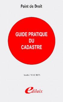 Guide pratique du cadastre
