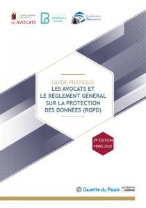 Guide pratique - Les avocats et le règlement général sur la protection des données (RGPD)