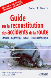 Guide sur la reconstitution des accidents de la route