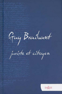 Guy Braibant, juriste et citoyen