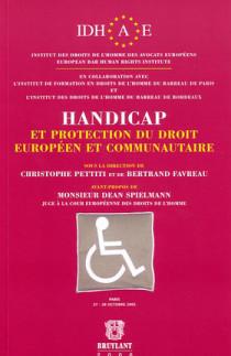 Handicap et protection du droit européen et communautaire