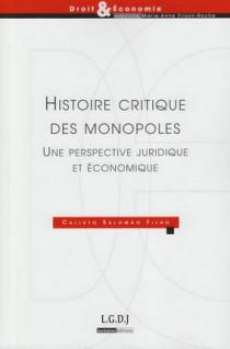 Histoire critique des monopoles