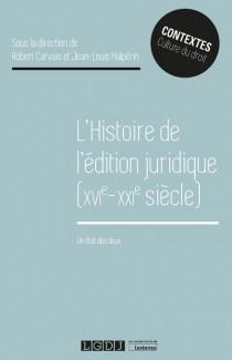 L'histoire de l'édition juridique (XVIe-XXIe siècle)