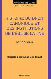 Histoire du droit canonique et des institutions de l'Eglise latine