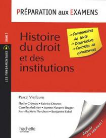 Histoire du droit et des institutions : préparation aux examens