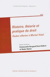 Histoire, théorie et pratique du droit