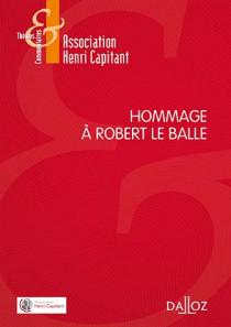 Hommage à Robert Le Balle