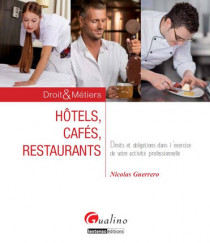 Hôtels, Cafés, Restaurants