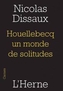 Houellebecq, un monde de solitudes