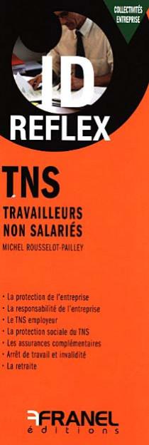 ID reflex TNS Travailleurs Non Salariés (dépliant recto-verso)