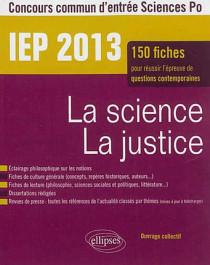 IEP 2013 : la science, la justice