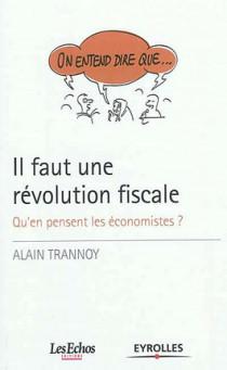 Il faut une révolution fiscale
