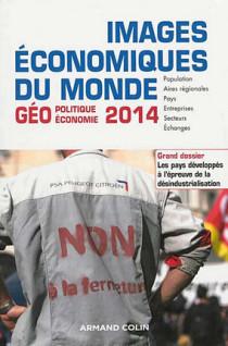 Images économiques du monde : géoéconomie, géopolitique 2014