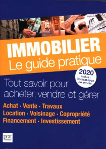 Immobilier : le guide pratique 2020
