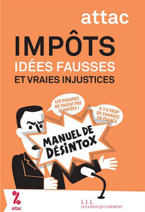 Impôts : idées fausses et vraies injustices