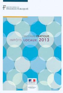 Impôts locaux : brochure pratique 2013