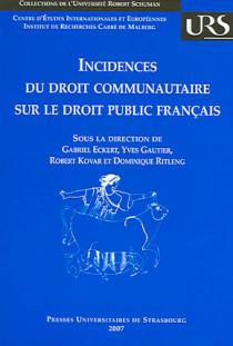 Incidences du droit communautaire sur le droit public français