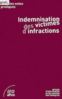 Indemnisation des victimes d'infractions
