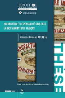 Indemnisation et responsabilité sans faute en droit administratif français