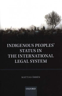 Indigenous Peoples' Status in the International Legal System