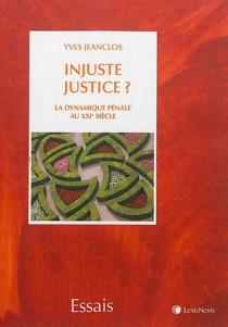 Injuste justice ?