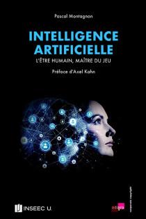 Intelligence artificielle : l'être humain, maître du jeu