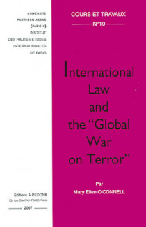 "International Law and the ""Global War on Terror"" N°10"